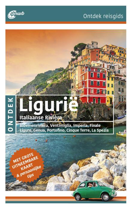 Ontdek Ligurië : Italiaanse Rivièra : Bloemenrivièra, Ventimiglia, Imperia, Finale Ligure, Genua, Portofino, Cinque...