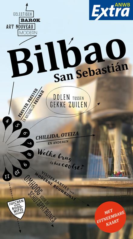 Bilbao, San Sebastián