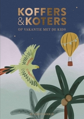 Koffers & koters : eropuit met de kids