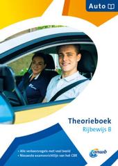 Theorieboek rijbewijs b : auto