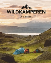 Wildkamperen : inspiratie & informatie voor overnachten onder de sterren