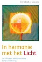 In harmonie met het licht : universele boodschappen van bijna-doodervaringen