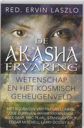 De akasha-ervaring : wetenschap en het kosmisch geheugenveld