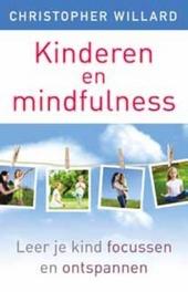 Kinderen en mindfulness : leer je kind focussen en ontspannen