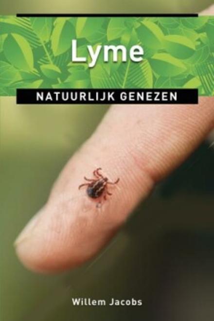 Lyme : natuurlijk genezen