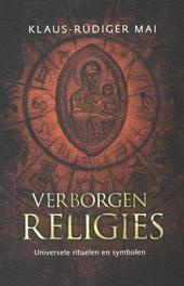 Verborgen religies : universele rituelen en symbolen