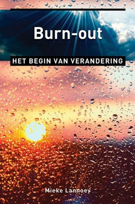 Burn-out : het begin van verandering