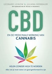 CBD en de medicinale werking van cannabis : helen zonder high te worden : alles wat je moet weten om goed geïnforme...