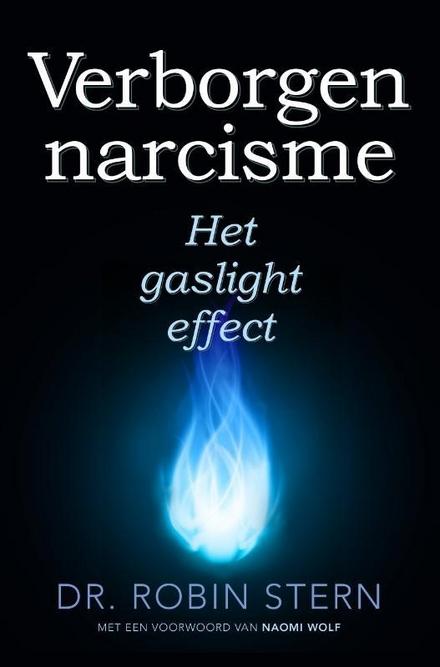 Het gaslight-effect : verborgen narcisme