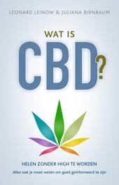 Wat is CBD? : helen zonder high te worden : alles wat je moet weten om goed geïnformeerd te zijn
