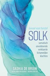 SOLK : somatisch onvoldoende verklaarde lichamelijke klachten : gevoel voor herstel