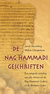 De Nag Hammadigeschriften : een integrale vertaling van alle teksten uit de Nag Hammadi Codices en de Berlijnse Cod...