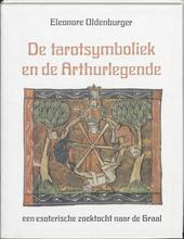 De Tarotsymboliek en de Arthurlegende : een esoterische zoektocht naar de Graal