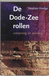 De Dode-Zeerollen : oorsprong en essentie