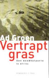 Vertrapt gras : een noodhulparts in Afrika
