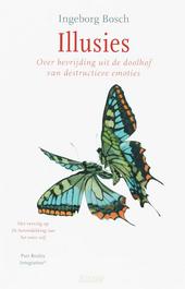 Illusies : over bevrijding uit de doolhof van destructieve emoties : Past Reality Integration