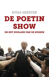 De Poetinshow en het Rusland van de Russen