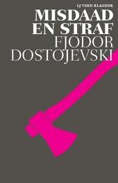 Misdaad en straf : roman in zes delen met epiloog