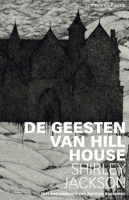 De geesten van Hill House - Spookhuisthriller