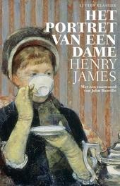 Portret van een dame / Henry James ; met een voorwoord van John Banville en een voorwoord van de auteur