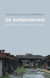 De Schipholbrand : reconstructie van een tragedie