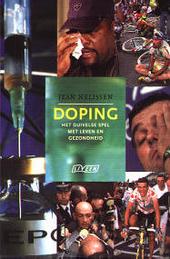 Doping : het duivelse spel met leven en gezondheid