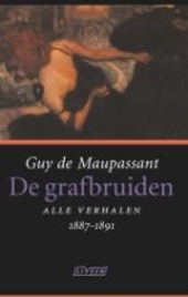 De grafbruiden : alle verhalen 1887-1891