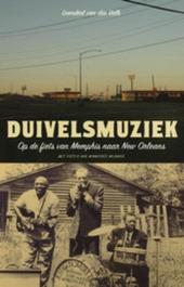 Duivelsmuziek : op de fiets van Memphis naar New Orleans