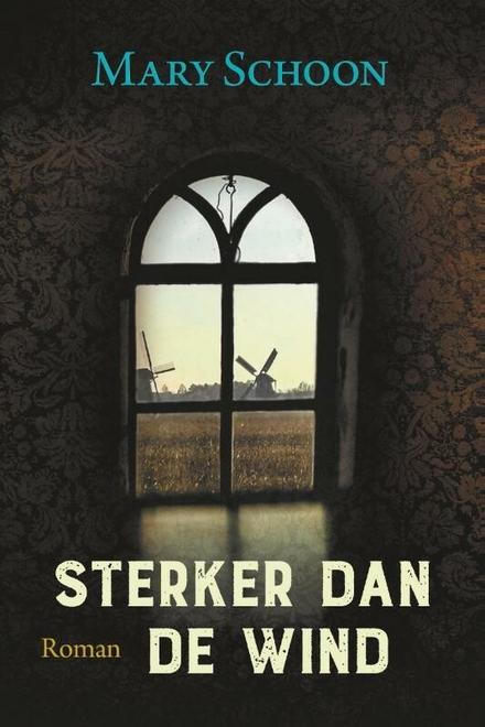 Sterker dan de wind - Sympathieke streekroman