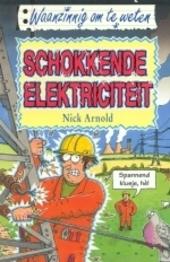 Schokkende elektriciteit