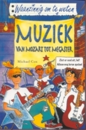 Muziek : van Mozart tot megaster
