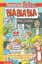 Bla bla bla : wonderlijke woorden en te gekke talen