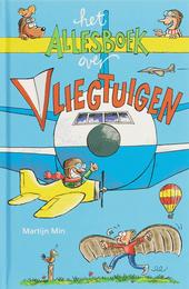 Het allesboek over vliegtuigen