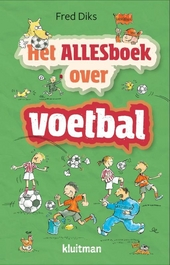 Het allesboek over voetbal