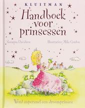 Handboek voor prinsessen : word supersnel een droomprinses