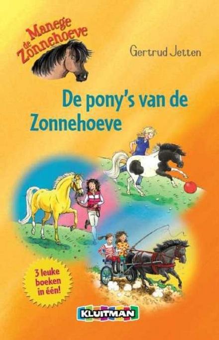 De pony's van de Zonnehoeve
