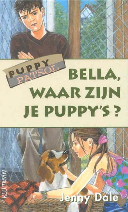 Bella, waar zijn je puppy's ?
