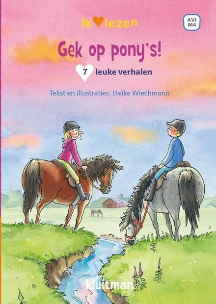 Gek op pony's! : 7 leuke verhalen