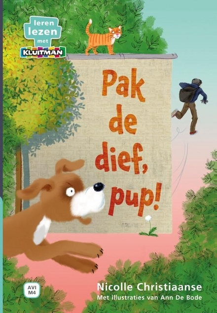 Pak de dief, Pup!