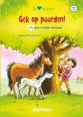Gek op paarden : 7 x een vrolijk verhaal