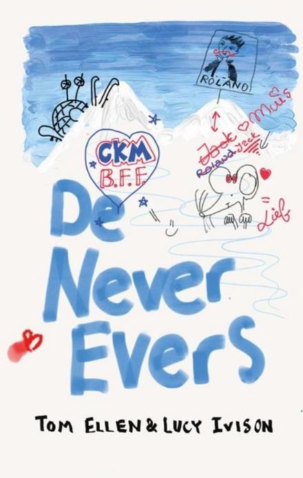 De never evers : liefde, chaos en een hamster