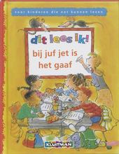 Bij juf Jet is het gaaf