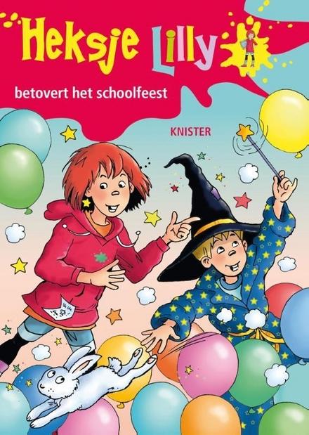 Heksje Lilly betovert het schoolfeest
