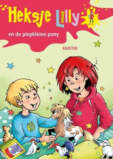 Heksje Lilly en de piepkleine pony