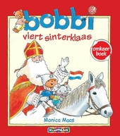 Bobbi viert sinterklaas ; Bobbi viert kerst