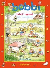 Bobbi's wereld : kijk- en zoekboek
