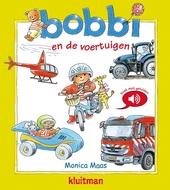 Bobbi en de voertuigen : geluidenboek