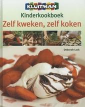 Kluitman kinderkookboek : zelf kweken, zelf koken