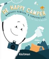 De happy camper : Manfreds kampeer- & survivalgids
