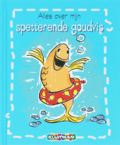 Alles over mijn spetterende goudvis